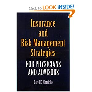 Insurance and Risk Management Strategies for Physicians and Advisors