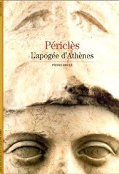 Livres Couvertures de Périclès : L'apogée D'Athènes