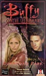 Buffy contre les vampires, tome 30 : Sunnydale Park