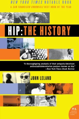 Hip: The History