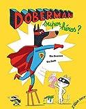 Doberman super-héros