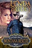 Mail Order Bride - Montana Rescue: Historical Cowboy Romance Novel (Echo Canyon Brides Book 1)
