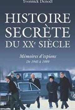 Livres Couvertures de Histoire Secrète Du XXe Siècle. Mémoires D'espions De 1945 à 1989