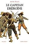 Le Capitan : L'héroïne