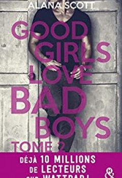 Livres Couvertures de Good Girls Love Bad Boys, Tome 2