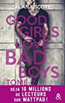 Good girls love bad boys, tome 2