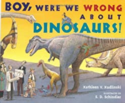 "Cover of ""Boy, Were We Wrong About Dinosa..."