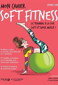 Livres Couvertures de Mon cahier Soft fitness