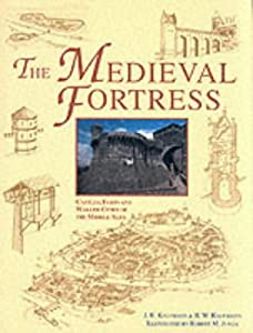 "Cover of ""The Medieval Fortress : Castles..."