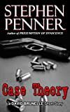 Case Theory (A David Brunelle Legal Thriller Short Story)