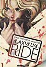 Maximum Ride, Tome 1 (BD)