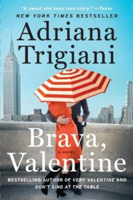 Brava, Valentine: A Novel by Adriana Trigiani