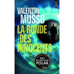 La Ronde Des Innocents Valentin Musso Le Blog DIsa