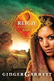 Reign: The Chronicles of Queen Jezebel (Lost Loves of the Bible)