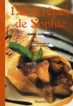 Telecharger Les Crêpes de Sophie de Sophie Dudemaine