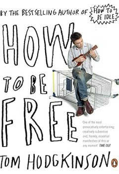 Livres Couvertures de How To Be Free