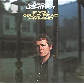 Should if you could read my mind gordon lightfoot lyrics meaning