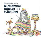 El estambre mágico del señor Pug/ Mister Pug's magical thread