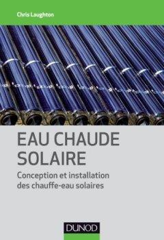 Livres Couvertures de Eau chaude solaire - Conception et installation des chauffe-eau solaires