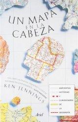 Un mapa en la cabeza: Anécdotas, historias y curiosidades de la geografía (Claves) de Ken Jennings