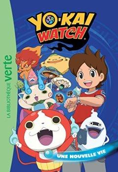 Livres Couvertures de Yo-kai Watch 01 - Une nouvelle vie