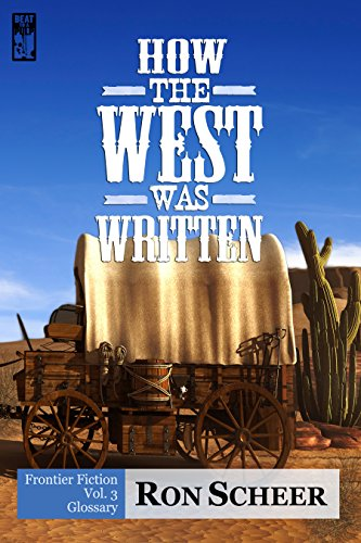 How The West Was Written: Glossary