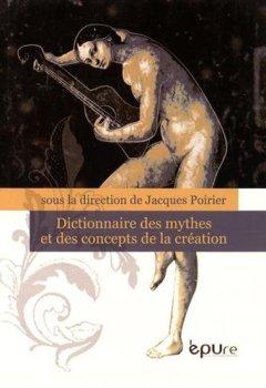 Livres Couvertures de Dictionnaire des mythes et des concepts de la création