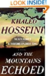 And the Mountains Echoed: A Novel