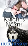 KNIGHTS OF THE NORTH: A YUKON ADVENTURE