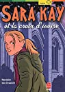 Sara Kay et la croix d'ivoire