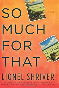 """Cover of """"So Much for That: A Novel"""""""