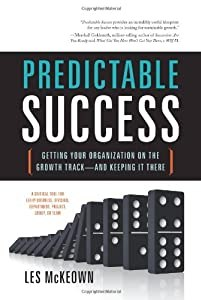 "Cover of ""Predictable Success: Getting Yo..."
