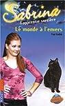 Sabrina l'apprentie sorcière, Tome 31 : Le Monde à l'envers !