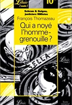 Livres Couvertures de Qui A Noyé L'homme Grenouille?