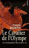 Le châtiment des dieux, Tome 2 : Le cavalier de l'Olympe