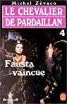 Les Pardaillan - Livre 4 : Fausta vaincue
