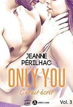 Télécharger Only You : C'était écrit, Tome 3 PDF Gratuit