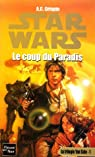 Star Wars, tome 31 : Le coup du Paradis (La trilogie Yan Solo 1)