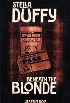 Livres Couvertures de Beneath The Blonde