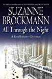 All Through the Night: A Troubleshooter Christmas (Troubleshooters Series, Book #12)