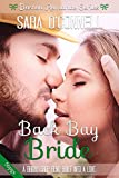 Back Bay Bride - Boston Romance Series: A Bridal Shop Reno Built Into A Love Story