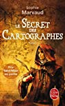 Le secret des cartographes, tome 1
