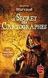 Le secret des cartographes, tome 1