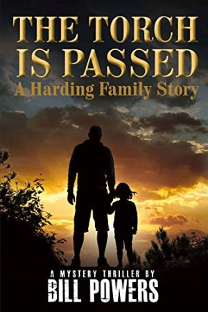 The Torch Is Passed: A Harding Family Story by Bill Powers | Featured Book of the Day | wearewordnerds.com
