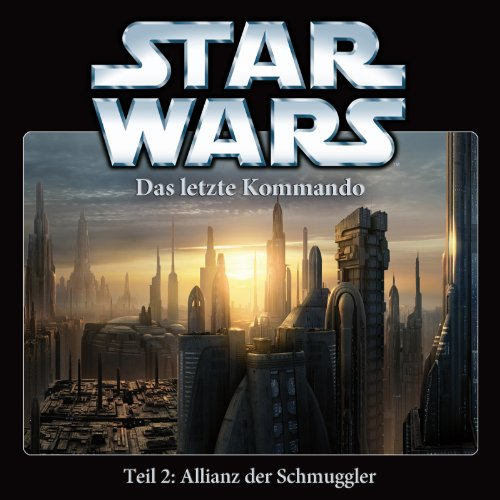 Star Wars: Das letzte Kommando (2) Allianz der Schmuggler (Imaga)