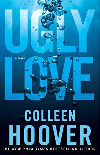 Ugly Love: A Novel