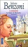Catherine, tome 7 : La Dame de Montsalvy