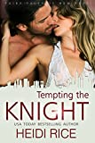 Tempting the Knight (The Fairy Tales of New York Series Book 2)