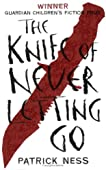 The Knife of Never Letting Go (Chaos Walking, #1)