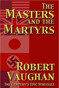 the masters and the martyrs